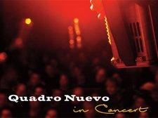 "Quadro Nuevo ""in Concert"" - fast wie im Studio"